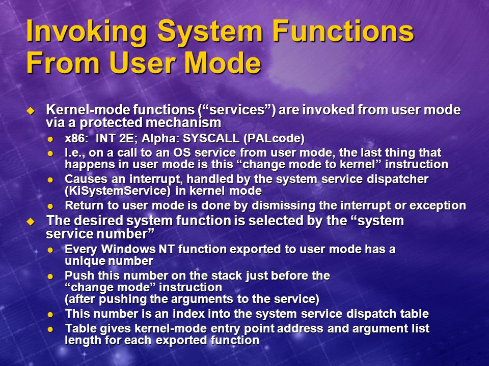 Invoking System Functions From User Mode
