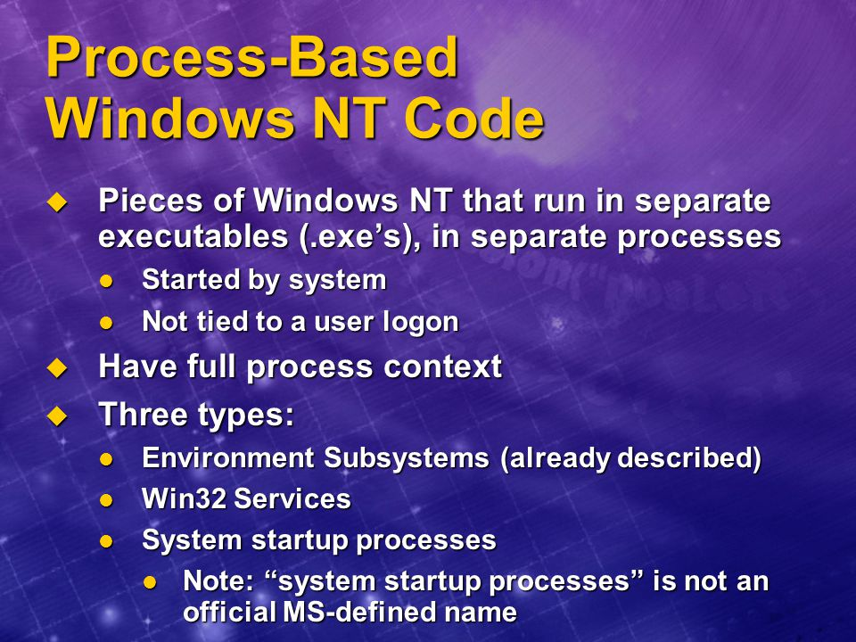 Process-Based Windows NT Code
