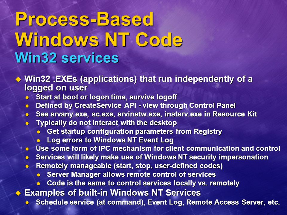 Process-Based Windows NT Code Win32 services