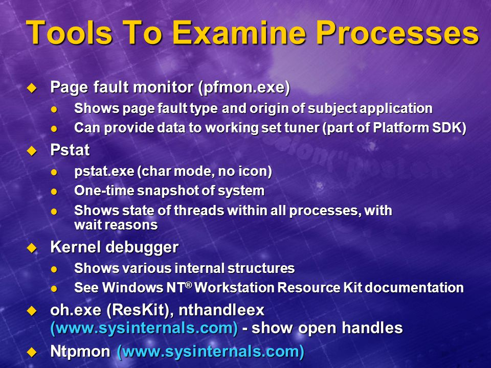 Tools To Examine Processes