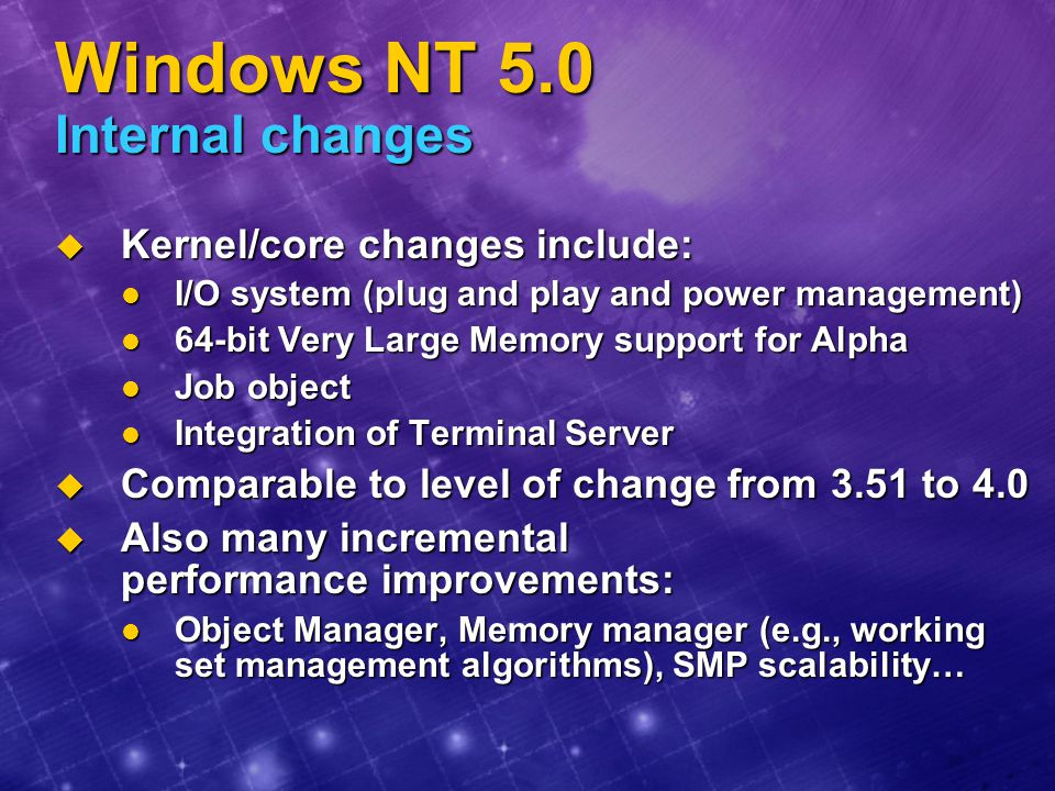 Windows NT 5.0 Internal changes