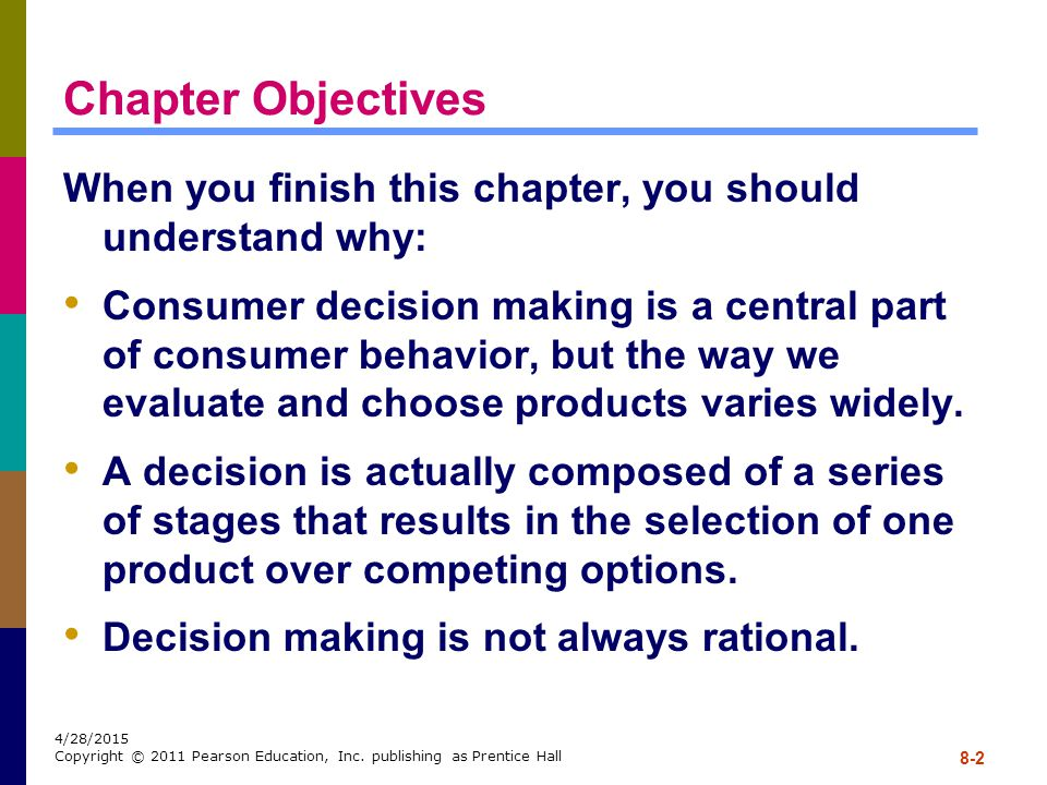 Chapter Objectives When you finish this chapter, you should understand why:
