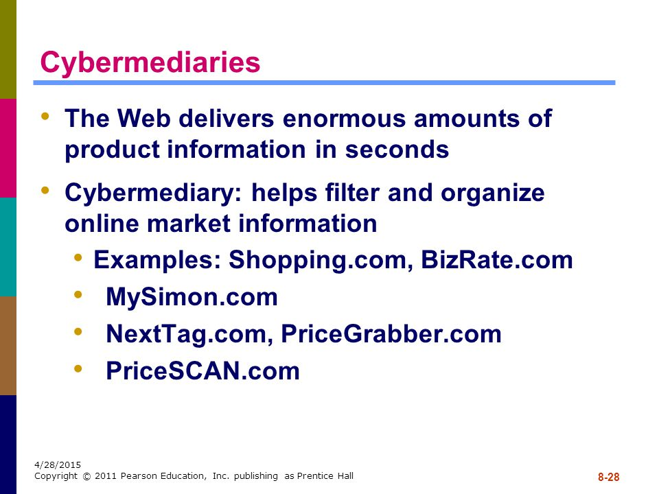 Cybermediaries The Web delivers enormous amounts of product information in seconds.