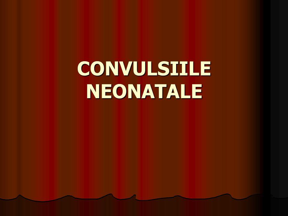 CONVULSIILE NEONATALE