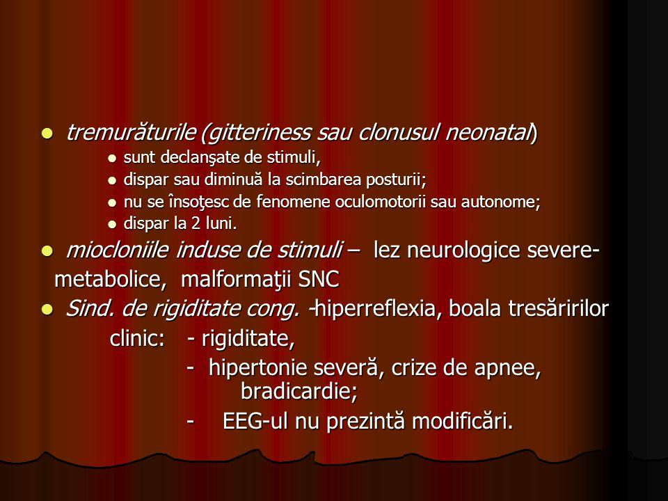 tremurăturile (gitteriness sau clonusul neonatal)
