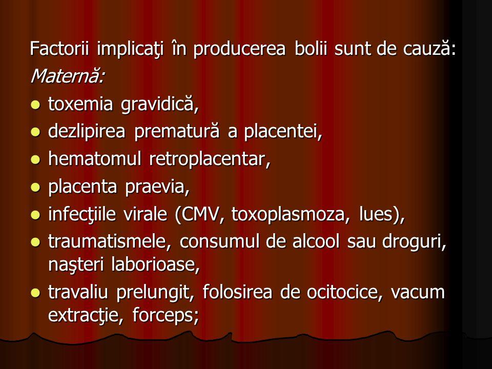 Factorii implicaţi în producerea bolii sunt de cauză: