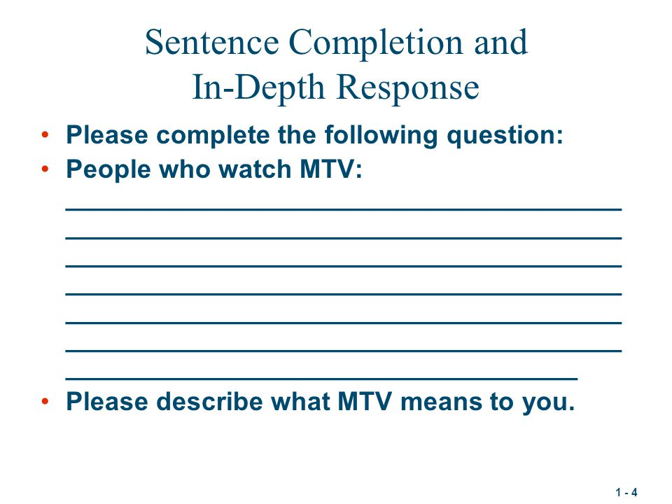 Sentence Completion and In-Depth Response