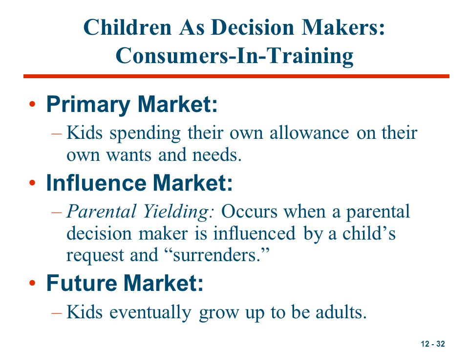 Children As Decision Makers: Consumers-In-Training