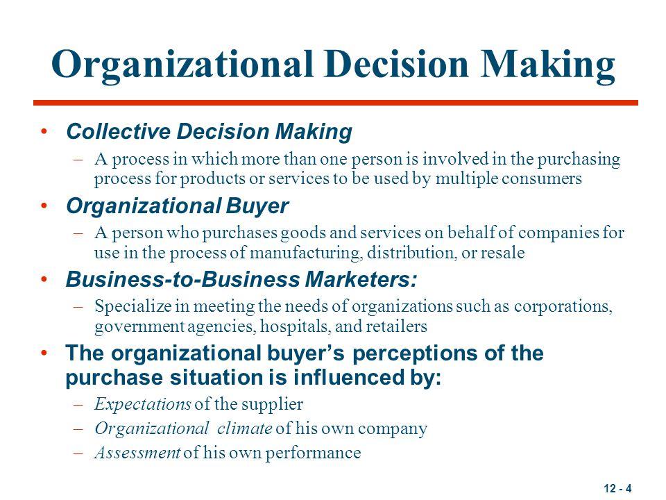 Organizational Decision Making