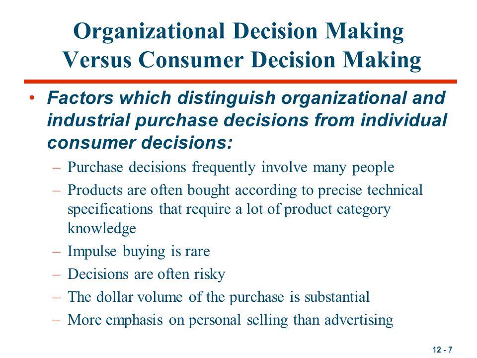 Organizational Decision Making Versus Consumer Decision Making
