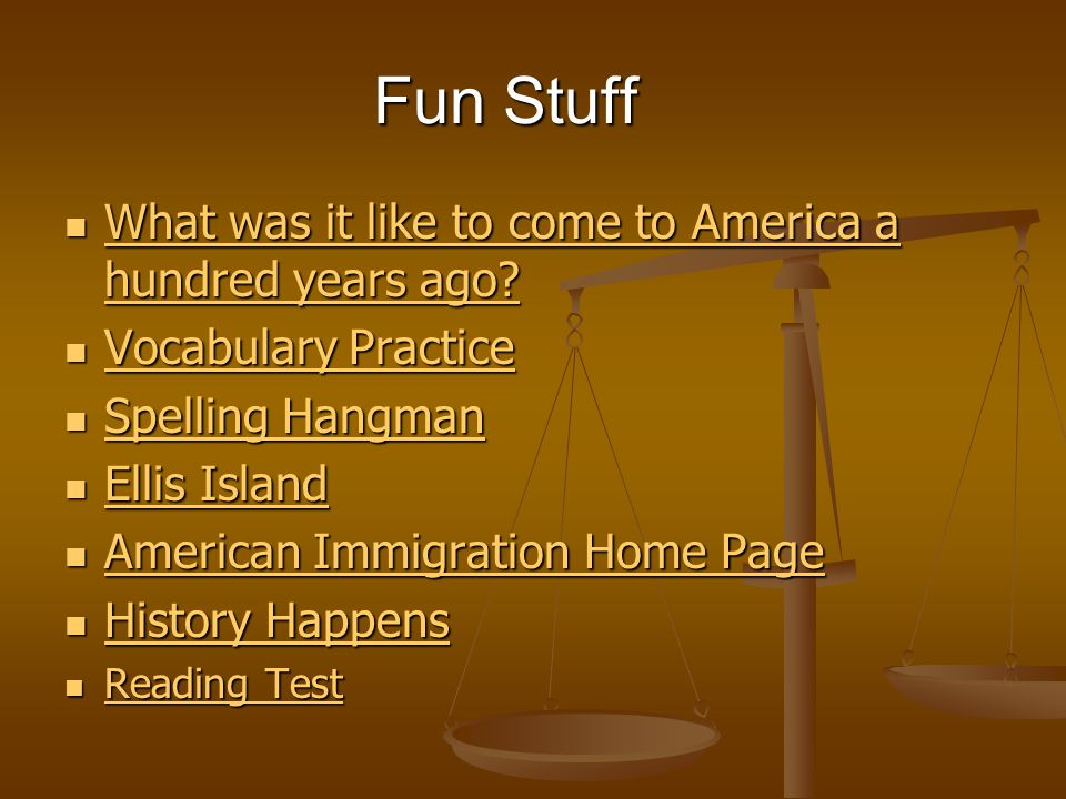 Fun Stuff What was it like to come to America a hundred years ago