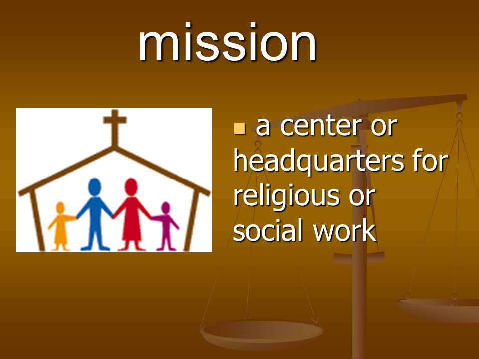 a center or headquarters for religious or social work