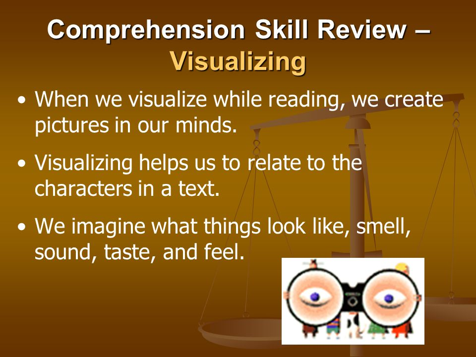 Comprehension Skill Review – Visualizing