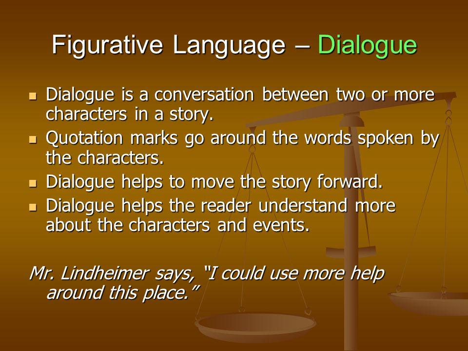 Figurative Language – Dialogue