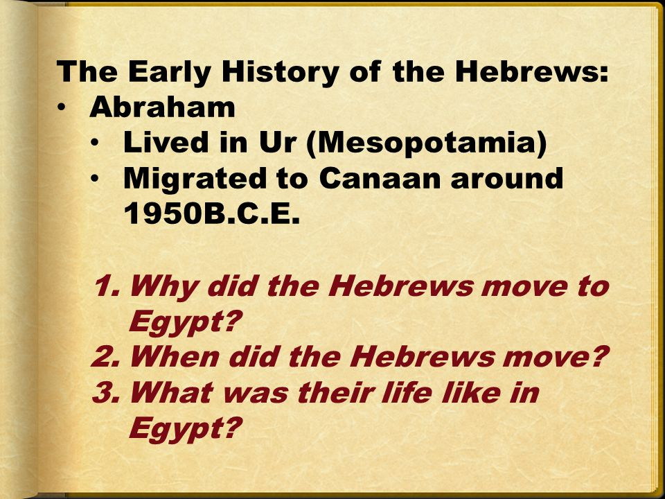 The Early History of the Hebrews: