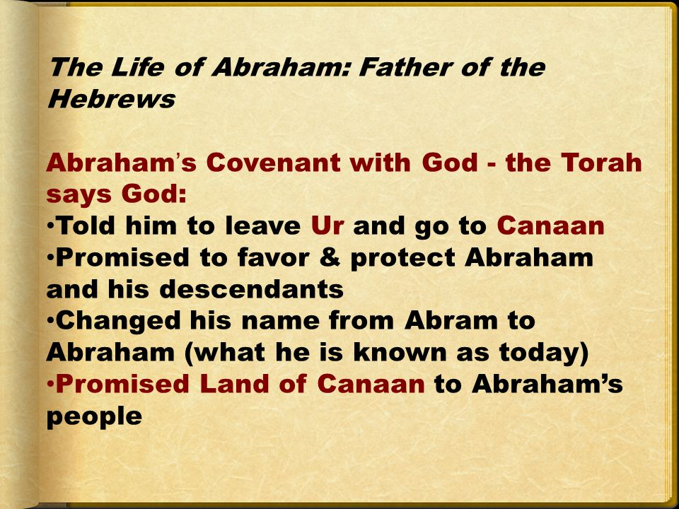 The Life of Abraham: Father of the Hebrews