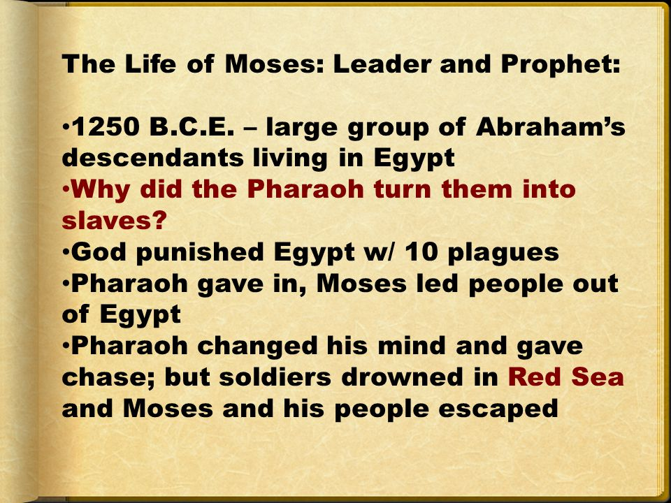 The Life of Moses: Leader and Prophet: