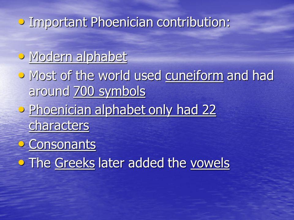Important Phoenician contribution: