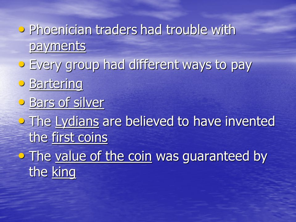 Phoenician traders had trouble with payments