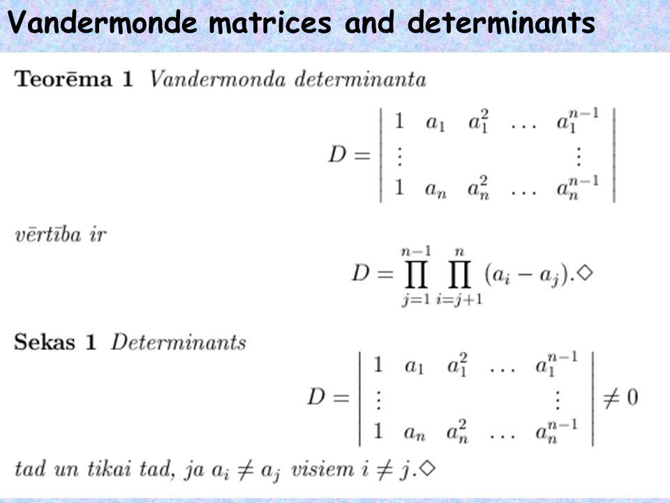 Vandermonde matrices and determinants