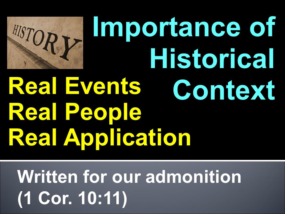 Importance of Historical Context