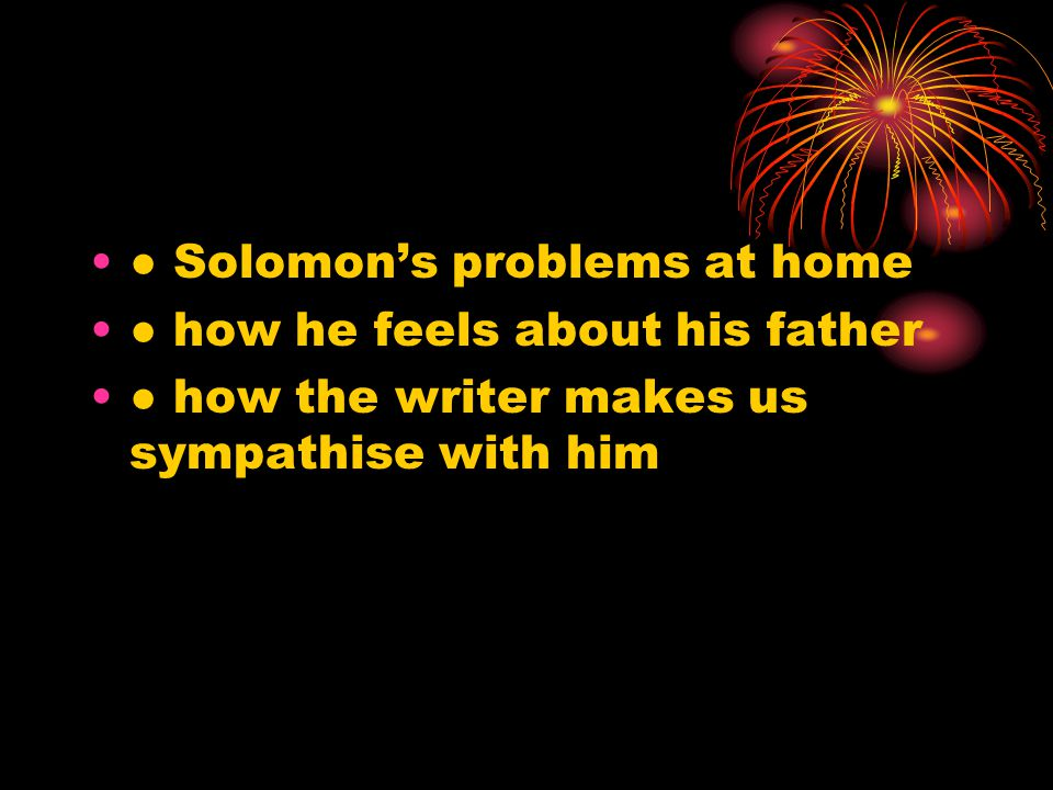 ● Solomon's problems at home