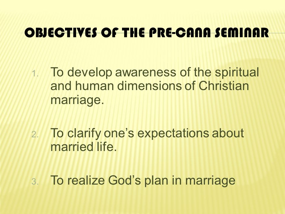 Objectives of the Pre-Cana Seminar