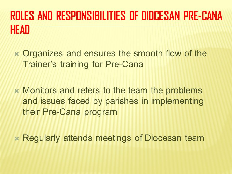 Roles and Responsibilities of Diocesan Pre-Cana Head