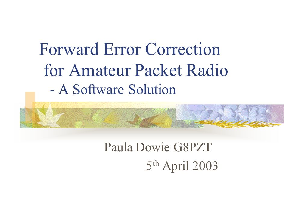 Paula Dowie G8PZT 5th April 2003