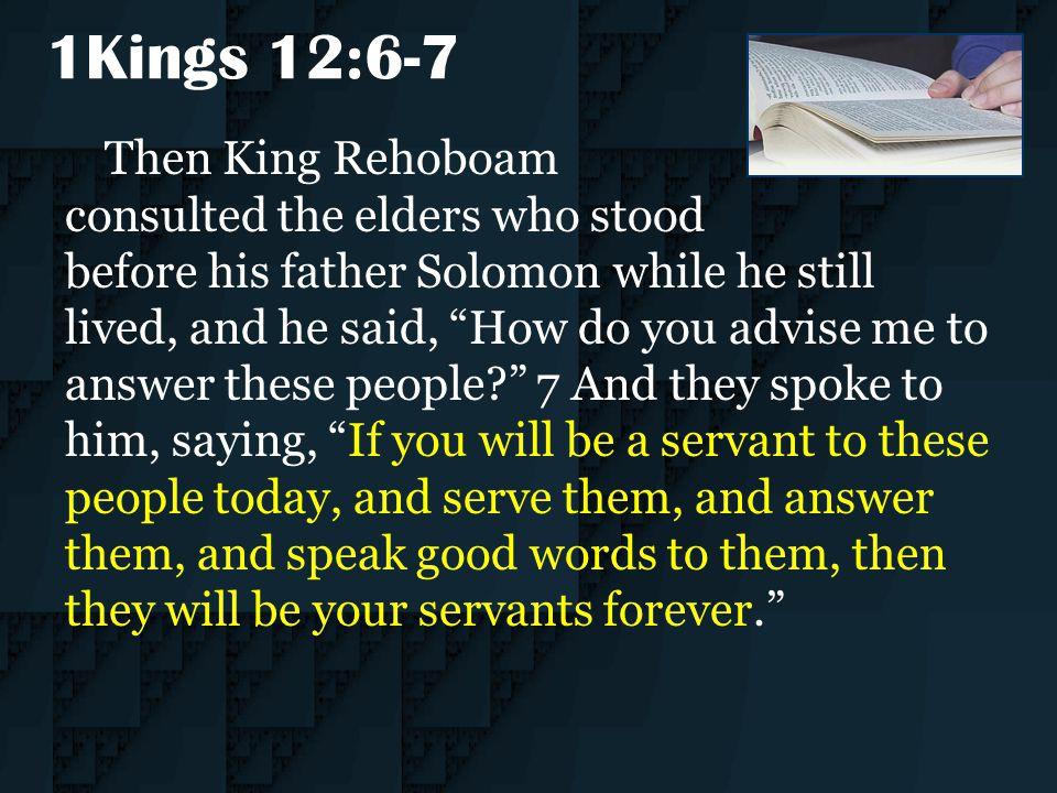 1Kings 12:6-7