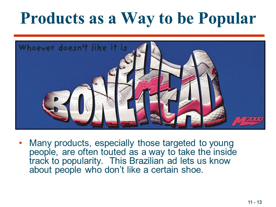 Products as a Way to be Popular