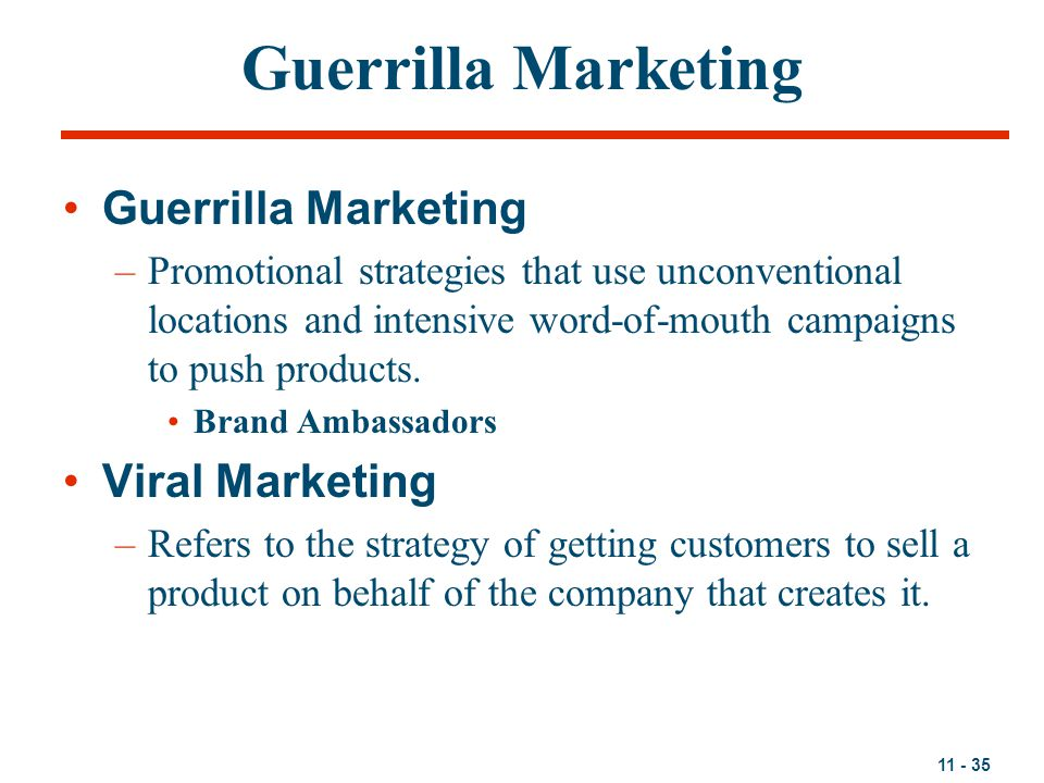 Guerrilla Marketing Guerrilla Marketing Viral Marketing