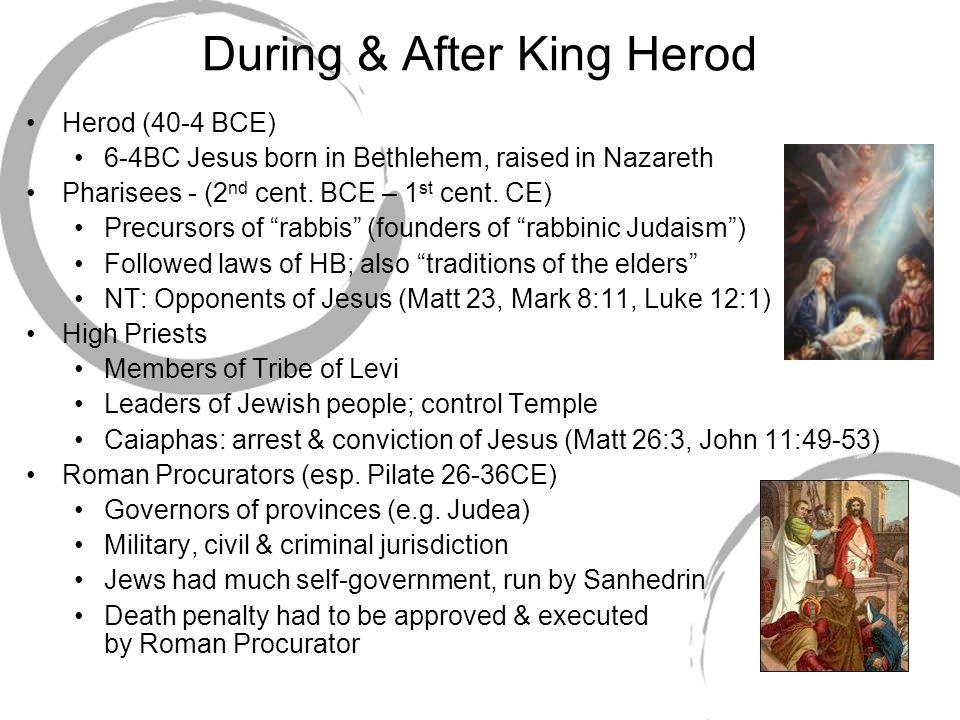 During & After King Herod