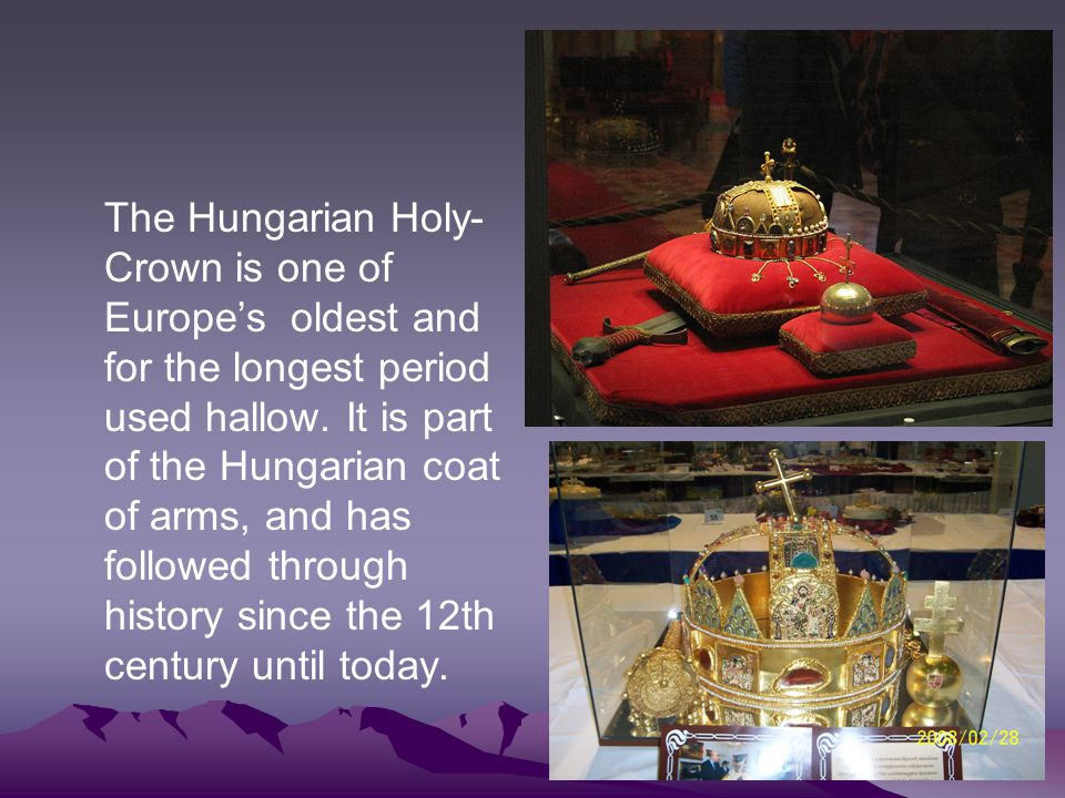 The Hungarian Holy-Crown is one of Europe's oldest and for the longest period used hallow.