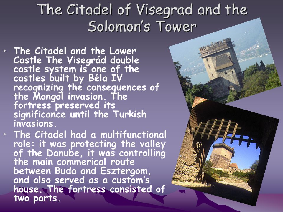 The Citadel of Visegrad and the Solomon's Tower
