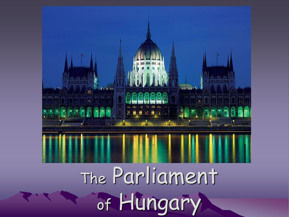The Parliament of Hungary