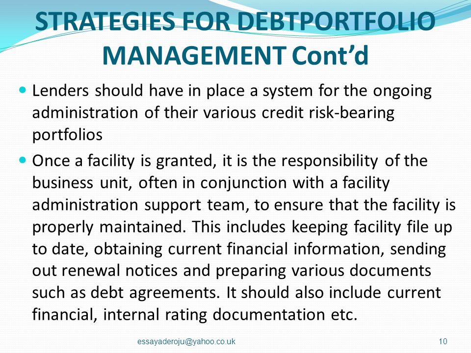 STRATEGIES FOR DEBTPORTFOLIO MANAGEMENT Cont'd