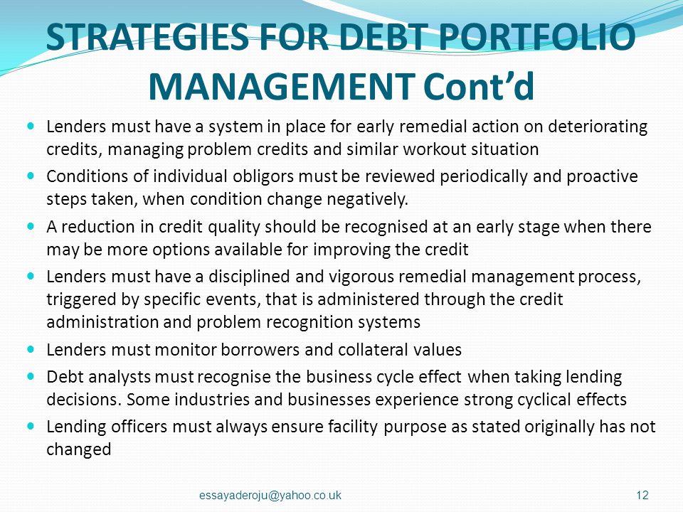 STRATEGIES FOR DEBT PORTFOLIO MANAGEMENT Cont'd