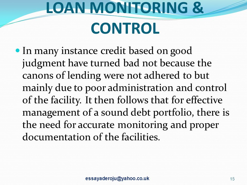 LOAN MONITORING & CONTROL