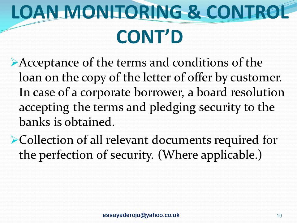 LOAN MONITORING & CONTROL CONT'D