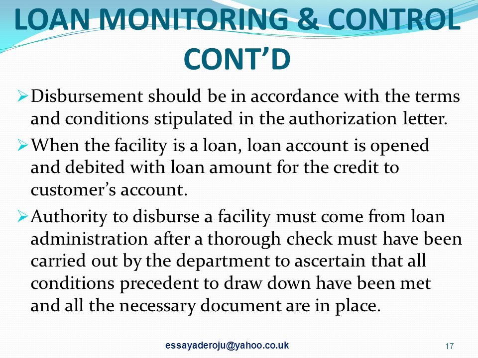 LOAN MONITORING & CONTROL CONT'D