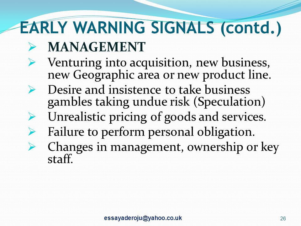 EARLY WARNING SIGNALS (contd.)
