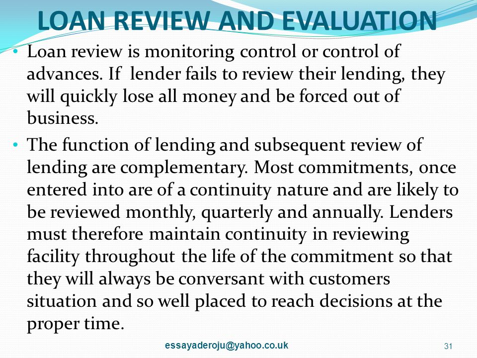 LOAN REVIEW AND EVALUATION