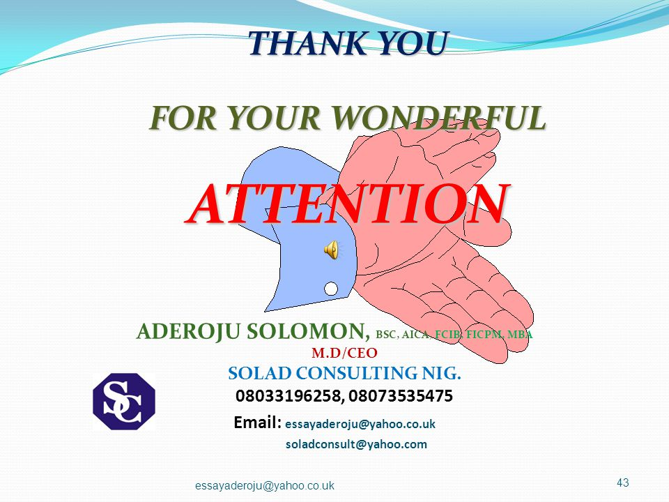 ATTENTION THANK YOU FOR YOUR WONDERFUL