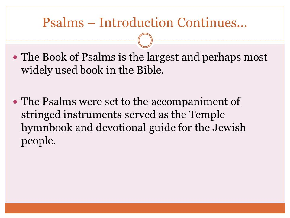 Psalms – Introduction Continues...