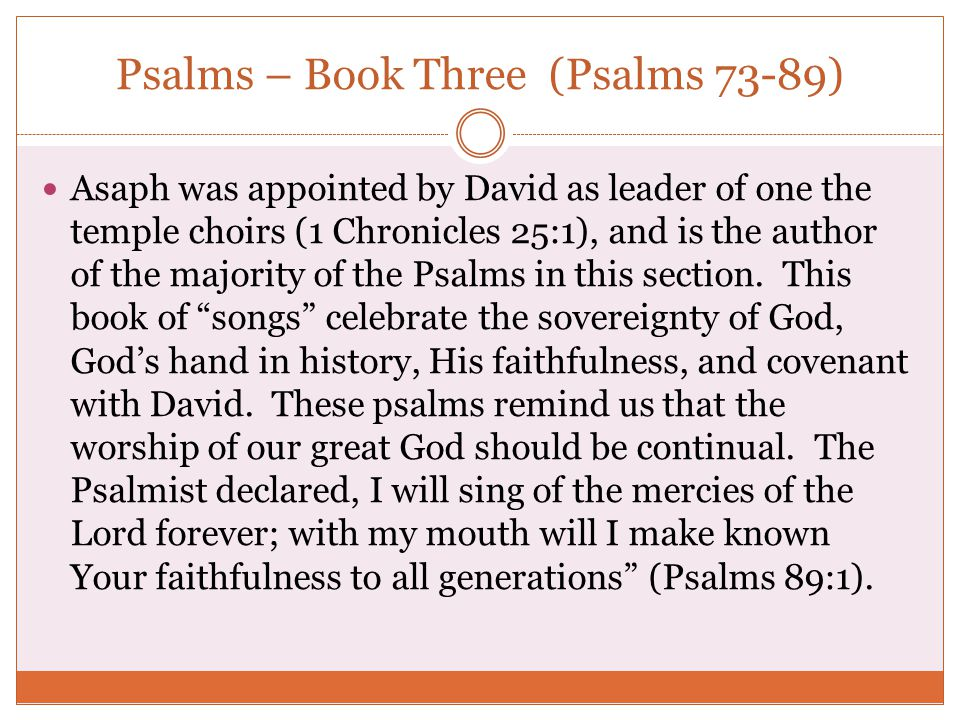 Psalms – Book Three (Psalms 73-89)