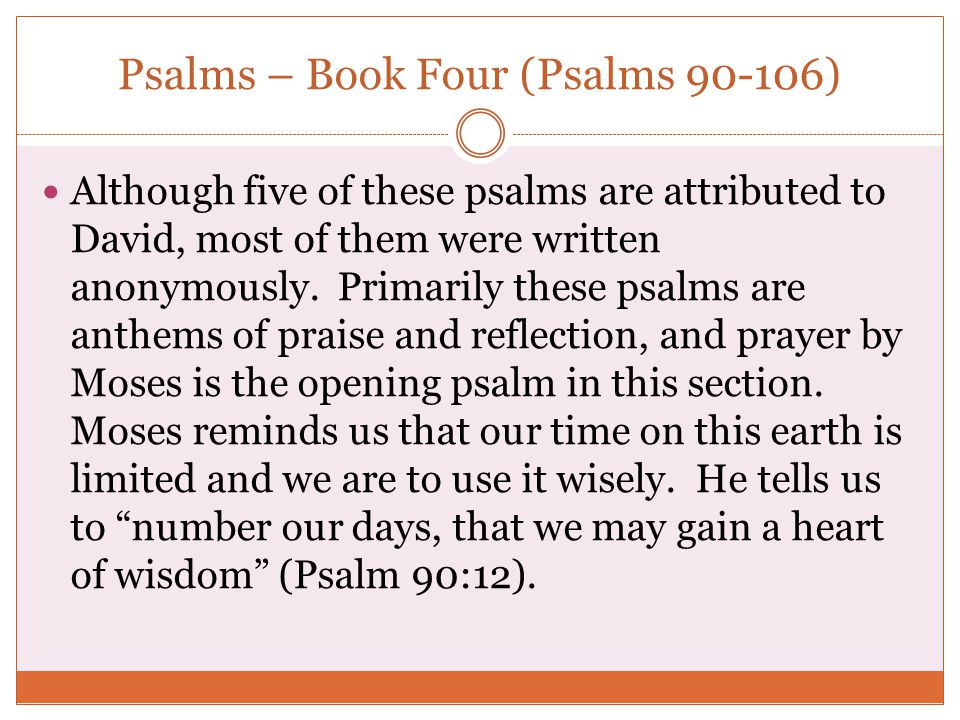 Psalms – Book Four (Psalms 90-106)