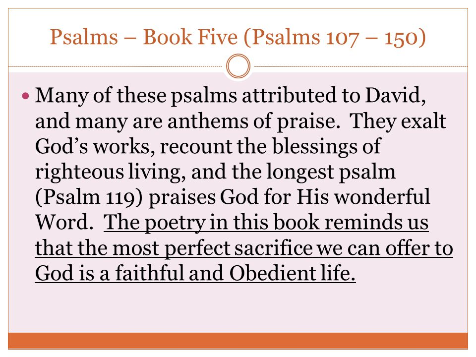 Psalms – Book Five (Psalms 107 – 150)