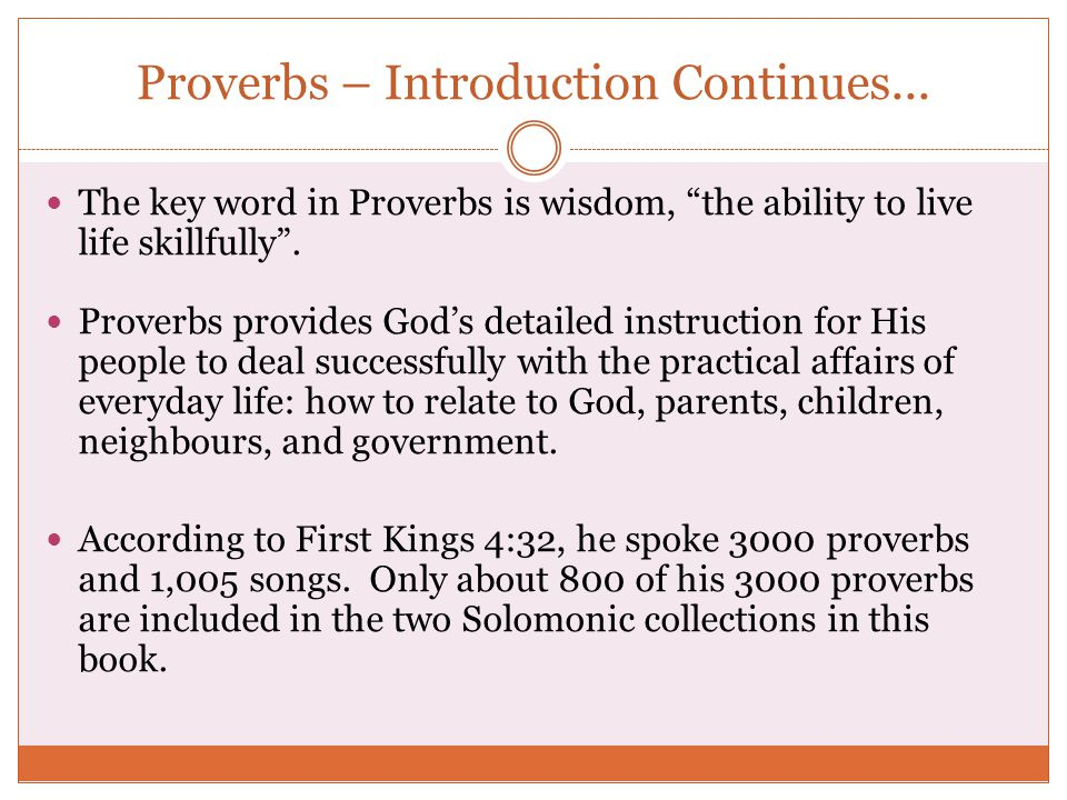 Proverbs – Introduction Continues...