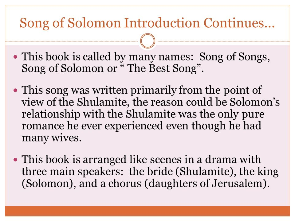 Song of Solomon Introduction Continues...